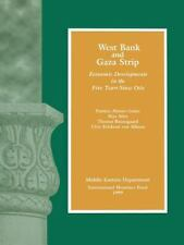 West Bank and Gaza Strip: Economic Developments in the Five Years Since Oslo