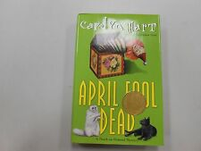 SIGNED April Fool Dead No. 13 by Carolyn G. Hart (2002, Hardcover)! LIKE NEW!