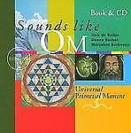 Sounds Like Om: Universal Primeval Mantra by de Ruiter, Dick, Becher, Danny, Be