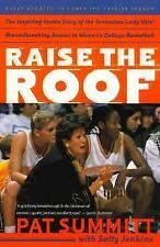 Raise the Roof by Sally Jenkins and Pat Summitt (1999, Paperback)