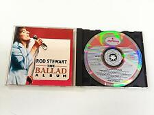 ROD STEWART THE BALLAD ALBUM CD 1989 Mercury Atomic 830785-2 w.germany