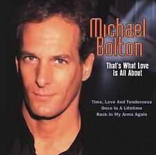 That's What Love Is All About - Michael Bolton (BRAND NEW CD) FREE SHIPPING !!