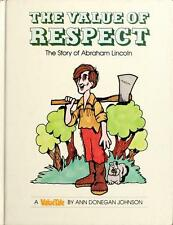 The Value of Respect: The Story of Abraham Lincoln (Valuetales)