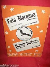 A. SILVESTRE Fata Morgana + Buona fortuna 1952 Spartiti BOLERO BEGUINE
