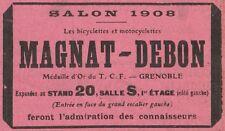 Y7596 Bicyclettes et Motocyclettes MAGNAT-DEBON - Pubblicità d'epoca - 1908 Ad