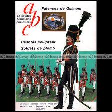 ABC DECOR N°198 SOLDATS de PLOMB BENEZIT FAIENCES de KIMPER JULES DESBOIS 1981