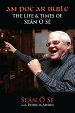 An Poc Ar Buile: The Life and Times of Sean O Se-ExLibrary