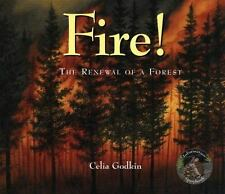 Fire!: The Renewal of a Forest (Information Storybooks), Godkin, Celia, New Book