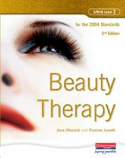 S/NVQ Level 2 Beauty Therapy, 2nd Edition: For the 2004 Standards By Ms Jane Hi