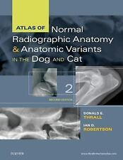 Atlas of Normal Radiographic Anatomy and Anatomic Variants in the Dog and Cat...