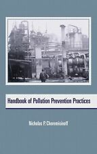 Handbook of Pollution Prevention Practices (Environmental Science & Pollution) (