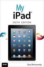 My iPad (Covers iOS 7 on iPad 2, 3rd/4th Generation and iPad Mini) by Gary...
