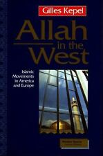Allah in the West: Islamic Movements in America and Europe (Mestizo Sp-ExLibrary