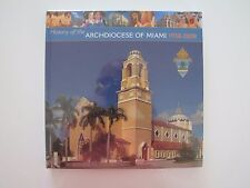 History of the Archdiocese of Miami 1958-2008 (Hardcover) by Christian Riehl NEW