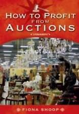 How to Profit from Auctions by Fiona Shoop - PB