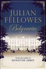 Julian Fellowes's Belgravia -  Hardcover – July 5, 2016