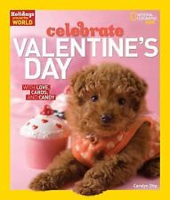 Holidays Around the World: Valentine's Day : With Love, Cards, and Candy by...