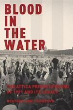 NEW - Blood in the Water: The Attica Prison Uprising of 1971 and Its Legacy