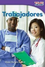 Teacher Created Materials - TIME For Kids Informational Text: Trabajadores Work