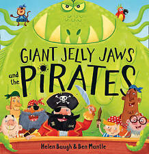 Giant Jelly Jaws and The Pirates, Baugh, Helen, New Book