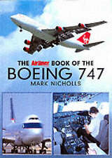 """The """"Airliner World"""" Book of the Boeing 747, Acceptable, Nicolls, Mark, Book"""