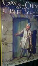 Gay from China at the Chalet School by Elinor M. Brent-Dyer (Paperback, 2007)