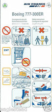 Safety Card - Air France - B777 300ER - 2007  (S3661)