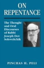 On Repentance : The Thought and Oral Discourses of Rabbi Joseph Dov...