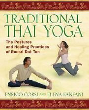 Acceptable, Traditional Thai Yoga: The Postures and Healing Practices of Ruesri