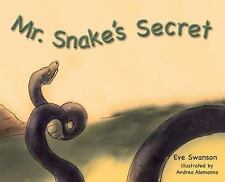 Mr. Snake's Secret by Eve Swanson (2016, Hardcover)