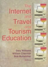 The Internet and Travel and Tourism Education