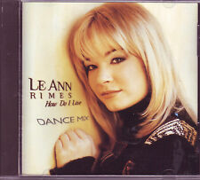 Le Ann Rimes How Do I Live Dance Mix US CD on Curb
