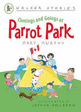 Comings and Goings at Parrot Park by Mary Murphy (Paperback, 2008)