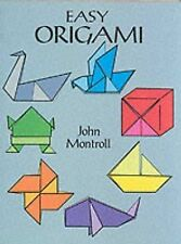 Easy Origami by John Montroll (Paperback, 2000)