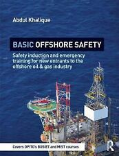 Basic Offshore Safety : Safety Induction and Emergency Training for New...