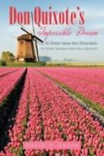 Don Quixote's Impossible Dream: To Every Man His Dulcinea, To Every Woman Her Do
