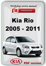 Kia Rio 2005 - 2011 Factory Workshop Service Repair Manual
