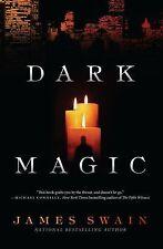 Dark Magic - Book 1 of the Peter Warlock Series by James Swain   HB/DJ