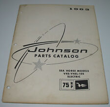 Parts Catalog Johnson Sea Horse Models V4S V4SL 15S Electric 75 HP Stand 1963!