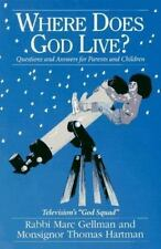 Where Does God Live? Questions and Answers for Parents and Children by Rabbi Ma