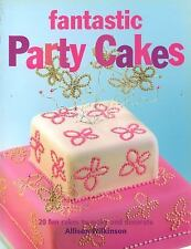 Fantastic Party Cakes: 20 Fun Cakes to Make and Decorate-ExLibrary