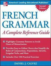 French Grammar: A Complete Reference Guide, Calvez, Daniel, Good, Paperback