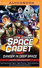 Tom Corbett Danger in Deep Space : A Radio Dramatization by Jerry Robbins...
