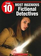 The 10 Most Ingenious Fictional Detectives (10 (Franklin Watts))-ExLibrary