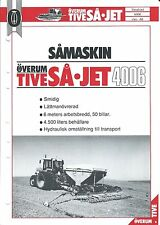 Farm Equipment Brochure - Overum - Tive SA Jet - 4006 - Drill  SWEDISH (F4890)
