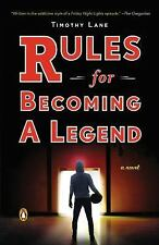 Timothy S Lane - Rules For Becoming A Legend (2015) - Used - Trade Paper (P