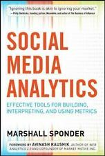 Social Media Analytics: Effective Tools for Building, Interpreting, and Using Me