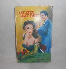 Les jeux sont faits Jacques Dégroise S.E.G. 1957 Roman policier