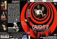 DVD:  Caught up   (orig. Kauf DVD in deutscher Sprache)