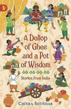 A Dollop of Ghee and a Pot of Wisdom (Walker Racing Reads), Good Condition Book,